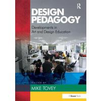 预订 Design Pedagogy: Developments in Art and Design Educatio