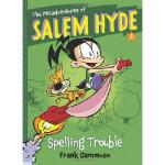 【预订】The Misadventures of Salem Hyde: Book One: Spelling Tro