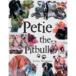预订 Petie the Pitbull [ISBN:9781491899250]