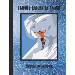预订 I'd Rather Be Skiing Composition Notebook: Snow Skiing T