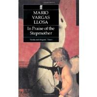 【中商原版】略萨:继母礼赞 英文原版 In Praise of the Stepmother