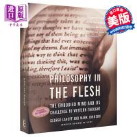 【中商原版】体验哲学 英文原版 Philosophy in the Flesh Basic Books George