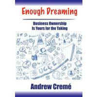 预订 Enough Dreaming: Business Ownership Is Yours for the Tak