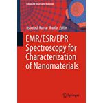 预订 Emr/Esr/EPR Spectroscopy for Characterization of Nanomat