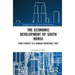 预订 The Economic Development of South Korea: From Poverty to