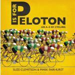 【预订】P is for Peloton The A-Z of Cycling