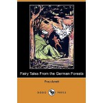 【预订】Fairy Tales from the German Forests (Dodo Press)