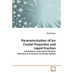 预订 Parameterization of Ice Crystal Properties and Liquid Fr