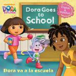 预订 Dora Goes to School/Dora Va a la Escuela [ISBN:978038537