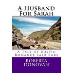 预订 A Husband For Sarah: A Tale of Rustic Romance Laid Bare