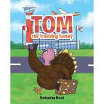 预订 Tom the Traveling Turkey [ISBN:9781642990638]
