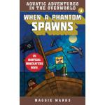 预订 When a Phantom Spawns: An Unofficial Minecrafters Novel