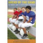 预订 Ahead of the Game: The Parents' Guide to Youth Sports Co