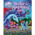 预订 My Little Pony: Under the Sparkling Sea [With Poster] [I