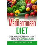 预订 Mediterranean Diet: 77 Delicious Recipes with an Easy Gu