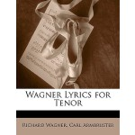 预订 Wagner Lyrics for Tenor [ISBN:9781147649239]