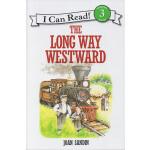 The Long Way Westward L3 儿童绘本分级读物 英文原版绘本 I can read