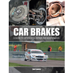 预订 Car Brakes: A Guide to Upgrading, Repair and Maintenance