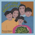 预订 I Can't Like Broccoli [ISBN:9781480860162]