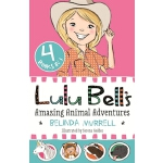 预订 Lulu Bell's Amazing Animal Adventures [ISBN:978176089101