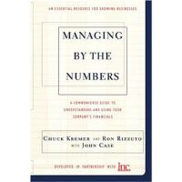 Managing By The Numbers: A Complete Guide To Understanding