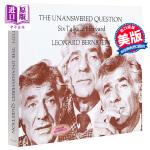 【中商原版】未作回答的问题:伯恩斯坦哈佛六讲 英文原版 The Unanswered Question: Six Ta