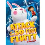 预订 Attack of the 50-Foot Fluffy [ISBN:9781481448871]