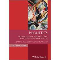 【预订】Phonetics - Tran*ion, Production, Acoustics, and Perce..