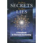 NO MORE SECRETS, NO MORE LIES(ISBN=9781556437380) 英文原版