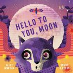 预订 Hello to You, Moon [ISBN:9781760125462]