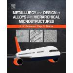 预订 Metallurgy and Design of Alloys with Hierarchical Micros