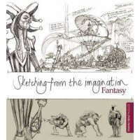 【中商原版】幻想速写集:奇幻类 英文原版 Sketching from the Imagination: Fantasy