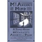 【预订】My Anxious Mind: A Teen's Guide to Managing Anxiety and