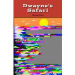 预订 Dwayne's Safari [ISBN:9781499495058]