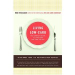 预订 Living Low-Carb: The Complete Guide to Long-Term Carb Di