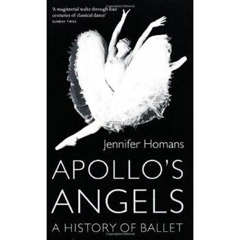 《阿波罗的天使:芭蕾的历史 英文原版 Apollo's