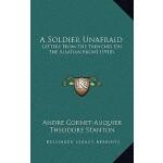 预订 A Soldier Unafraid: Letters from the Trenches on the Als