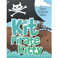 预订 Kit the Pirate Kitty [ISBN:9781480828407]