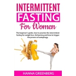 预订 intermittent fasting for women: The beginner's guide, ho