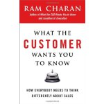 WHAT THE CUSTOMER WANTS YOU TO KNOW. ISBN:9781591841654