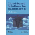 预订 Cloud-Based Solutions for Healthcare IT [ISBN:9781578087
