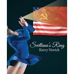 预订 Svetlana's Ring [ISBN:9781480882799]