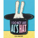 预订 I Do Not Like Al's Hat [ISBN:9780062455765]