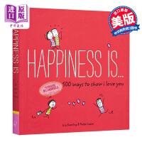 幸福是…表达我爱你的500种方式 英文原版 Happiness Is . . . 500 Ways
