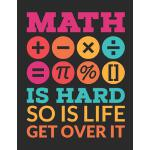 预订 Math Is Hard So Is Life Get Over It: Blank Notebook For