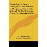 【预订】Queensland, a Sketch; Catalogue of the Exhibits in the