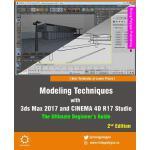【预订】Modeling Techniques with 3ds Max 2017 and Cinema 4D R17