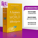 【中商原版】大英博物馆世界简史英文原版A History of the World in 100 ObjectsNei