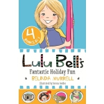 预订 Lulu Bell's Fantastic Holiday Fun [ISBN:9781760891572]