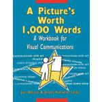 预订 A Picture's Worth 1,000 Words: A Workbook for Visual Com